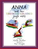 Anna and Her Rainbow-Colored Yoga Mats, Giselle Shardlow, 147740077X