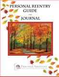 Personal Reentry Guide and Journal, Prisoner Assistant, 1493550772