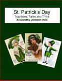 St. Patrick's Day, Traditions, Tales, and Trivia, Dorothy Volo, 1497370779