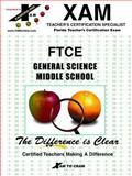 FTCE General Science Middle School, XAM Staff, 1581970773