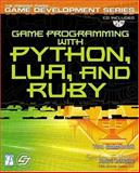 Game Programming with Python, Lua, and Ruby, Gutschmidt, Tom, 1592000770