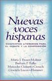 Nuevas Voces Hispanas : Contextos Literarios para el Debate y la Composicion, Guijarro-Crouch, Mercedes and Fraser-Molina, Maria J., 0139380779