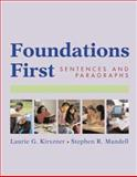 Foundations First : Sentences and  Paragraphs, Kirszner, Laurie G. and Mandell, Stephen R., 0312390777