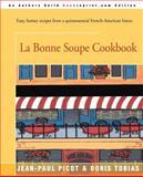 La Bonne Soupe Cookbook, Jean-Paul Picot and Doris Tobias, 059509077X