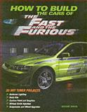 How to Build the Cars of the Fast and the Furious, Eddie Paul, 0760320772