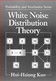 White Noise Distribution Theory, Kuo, Hui-Hsiung, 0849380774