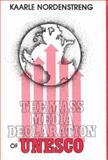 The Mass Media Declaration of UNESCO, Kaarle Nordenstreng, 0893910775