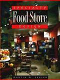 Specialty Food Store Design, Pegler, Martin M., 093459077X