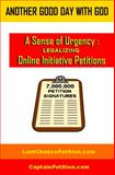 A Sense of Urgency : Legalizing Online Initiative Petitions, Jordan, J., 0991610776