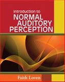 Introduction to Normal Auditory Perception, Loven, Faith, 1418080772