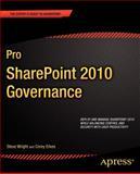 Pro SharePoint 2010 Governance, Steve Wright and Corey Erkes, 1430240776