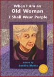 I Shall Wear Purple, Sandra Martz, 1576010775