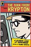 The Man from Krypton, Glenn Yeffeth, 1932100776