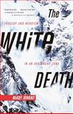 The White Death, McKay Jenkins, 0385720777