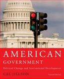 American Government : olitical Development and Institutional Change, Jillson, Cal, 0415960770