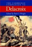 The Cambridge Companion to Delacroix, , 0521650771