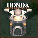 Honda Motorcycles, Aaron Frank and Jeff Hackett, 0760310777