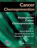 Cancer Chemoprevention Vol. 2 : Strategies for Cancer Chemoprevention, , 1588290778