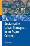 Sustainable Urban Transport in an Asian Context, , 4431540776
