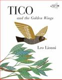 Tico and the Golden Wings, Leo Lionni, 0394830784