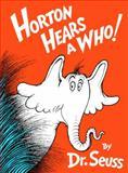 Horton Hears a Who!, Dr. Seuss, 0394900782