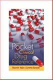 Davis's Pocket Clinical Drug Reference, Shamim Tejani and Cynthia A. Sanoski, 0803620780