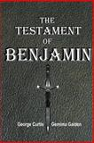 The Testament of Benjamin, George Curtis, 1291530789