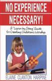 No Experience Necessary!, Elaine C. Harpine, 091626078X