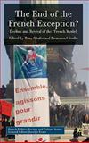 The End of the French Exception? : Decline and Revival of the 'French Model', , 0230220789
