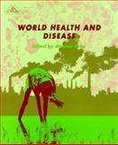World Health and Disease, Gray, Alastair, 0335190782