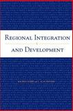 Regional Integration and Development, Schiff, Maurice W. and Winters, L. Alan, 0821350781
