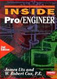 INSIDE Pro/ENGINEER, Utz, James and Cox, W. Robert, 1566900786