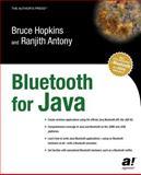 Bluetooth for Java, Bruce Hopkins and Ranjith Antony, 1590590783