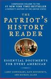 The Patriot's History Reader, Larry Schweikart and Michael Patrick Allen, 1595230785