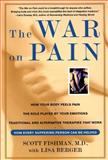 The War on Pain, Scott Fishman and Lisa Berger, 0060930780