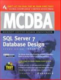 MCDBA SQL Server 7 Database Design Study Guide : (Exam 70-29), Syngress Media, Inc. Staff, 0072120789