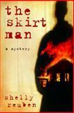 The Skirt Man, Shelly Reuben, 0151010781