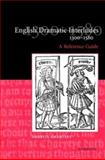 English Dramatic Interludes, 1300-1580 : A Reference Guide, Grantley, Darryll, 0521820782