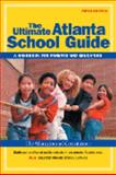 The Ultimate Atlanta School Guide 2004, David Milliron, 0970220782