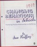 Changing Behaviour in Schools 9781849200783
