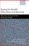 Paying for Health, Education, and Housing 9780199240784