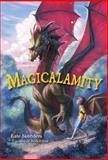 Magicalamity, Kate Saunders, 0385740786