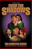 From the Shadows, K. B. Shaw, 1494850788