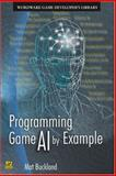 Programming Game AI by Example 1st Edition