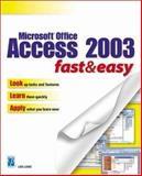 Microsoft Office Access 2003 Fast and Easy, Wempen, Faithe and Lowe, Lois, 1592000789