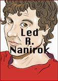 Daniel Knorr: Led R. Nanirok, Bogdan Ghiu, Dieter Roelstrate, 3037640782