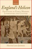 England's Helicon : Fountains in Early Modern Literature and Culture, Lees-Jeffries, Hester, 0199230781