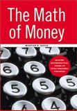 The Math of Money 9780387950785