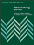 The Archaeology of Death, , 0521110785
