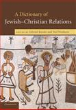 A Dictionary of Jewish-Christian Relations, , 0521730783